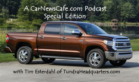 Toyota Tundra Special Edition Podcast Special Edition 2014 Toyota Tundra With Tim