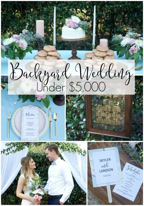how to throw a backyard wedding how to throw a backyard wedding under 5 000 parties for