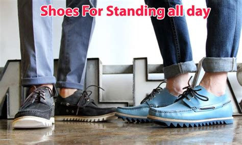 best shoes for standing on your all day recommended shoes for standing all day style guru