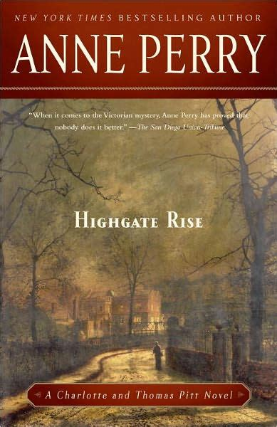 libro incendios en highgate rise highgate rise thomas and charlotte pitt series 11 by anne perry paperback barnes noble 174