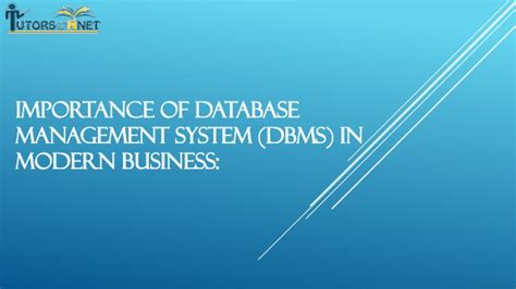 online tutorial database management system importance of database management system dbms in modern