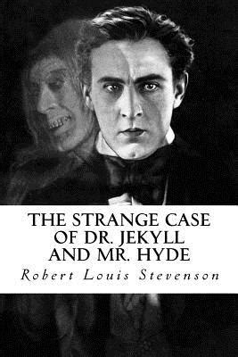 The Strange Case of Dr. Jekyll and Mr. Hyde (Paperback