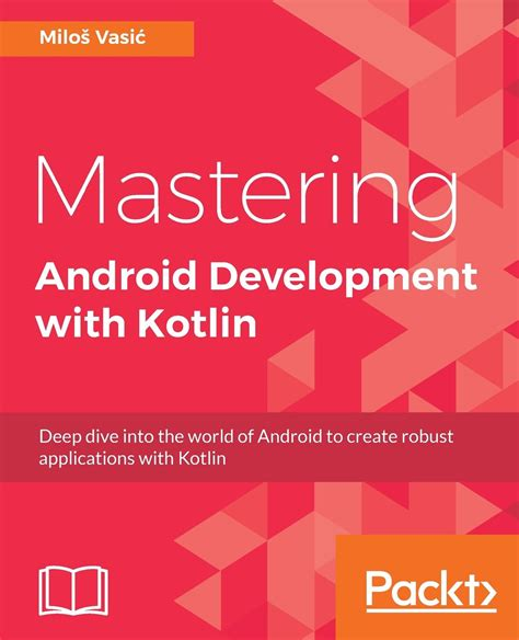 android development pdf mastering android development with kotlin pdf e books