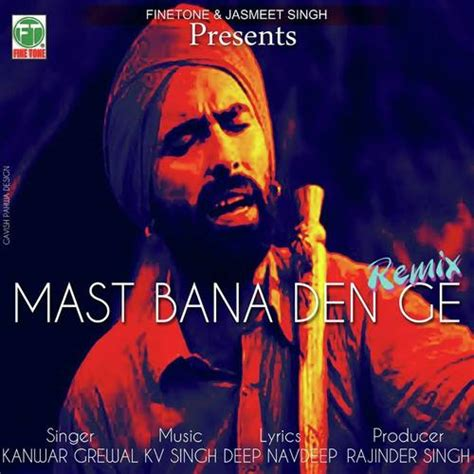 remix song 2014 mast remix song by kanwar grewal from mast remix