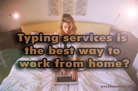 typing services is the best way to work from home