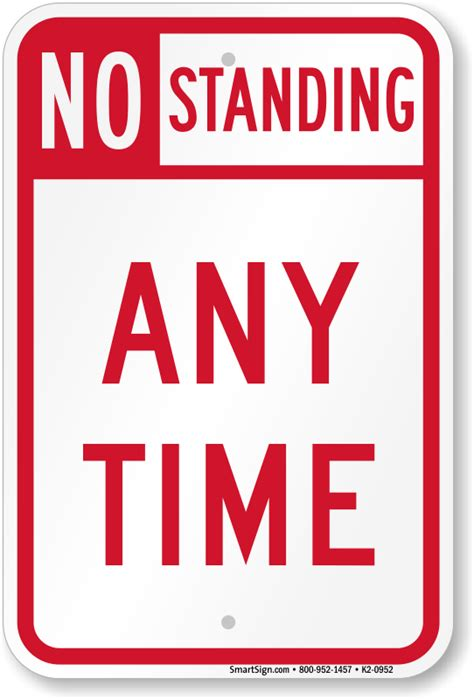 no standing any time sign sku k2 0952
