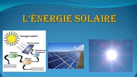 Avantage De L énergie Solaire 3536 by L 233 Nergie Solaire Ppt T 233 L 233 Charger