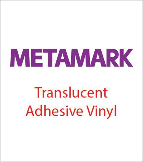 metamark printable vinyl sign mart metamark translucent adhesive vinyl
