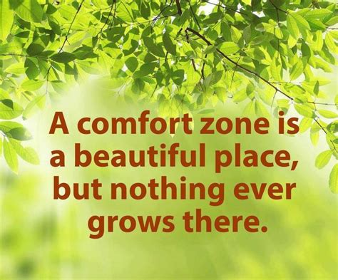 step outside your comfort zone step outside your comfort zone sayings quotes i love