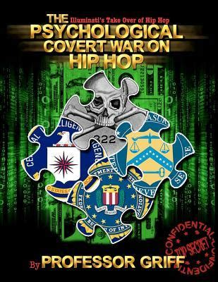 hip hop illuminati the psychological covert war on hip hop the illuminati s