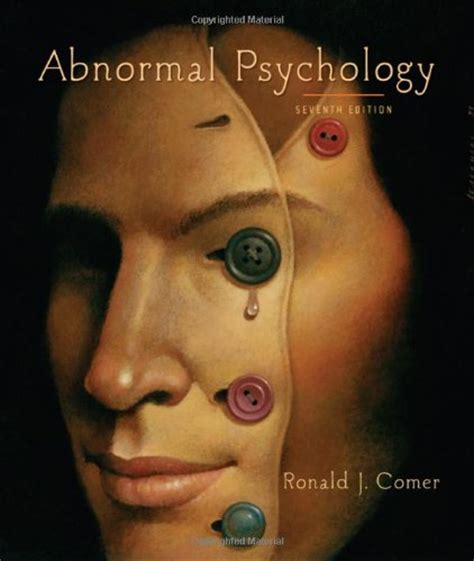 abnormal psychology books abnormal psychology isbn 13 978 1 4292 1631 9