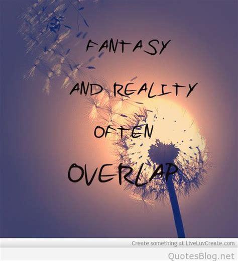 quotes life fantasy