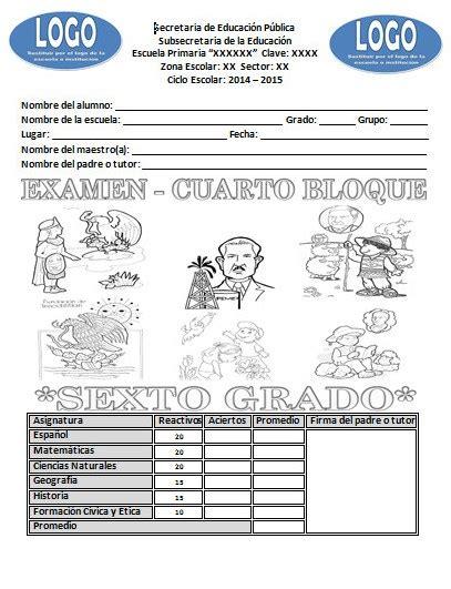 del cuarto bimestre ciclo escolar 2014 2015 educacin primaria examen del sexto grado del cuarto bloque ciclo escolar