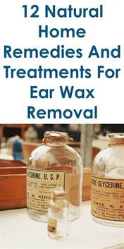 home remedies for ear wax removal 12 home remedies and treatments for ear wax