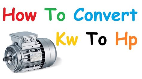 converter hp to kw how to convert kw to hp youtube