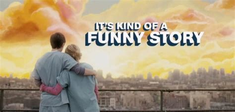 Its Kind Of A Funny Story 2010 It S Kind Of A Funny Story Not So Funny I M A Movie Nerd