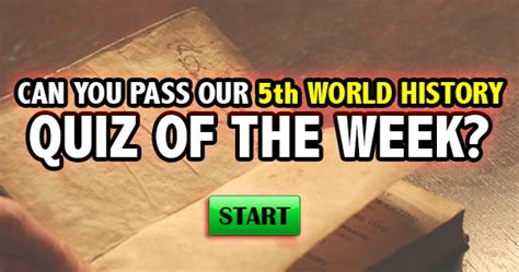 this week in the can quizfreak can you pass our 5th world history quiz of the