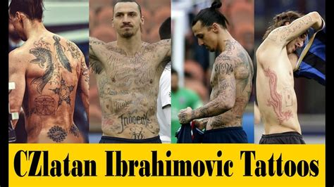 zlatan ibrahimovic tattoos meaning zlatan ibrahimovic new tattoos 2018 tattoos