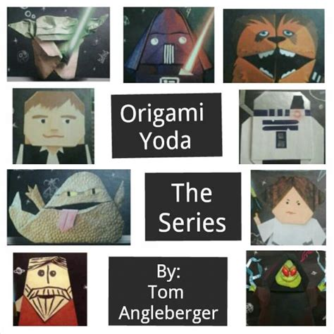 Tom Angleberger Origami Yoda Series - origami yoda collage origami yoda