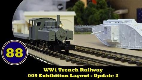 youtube layout update ww1 trench railway 009 exhibition layout update 2