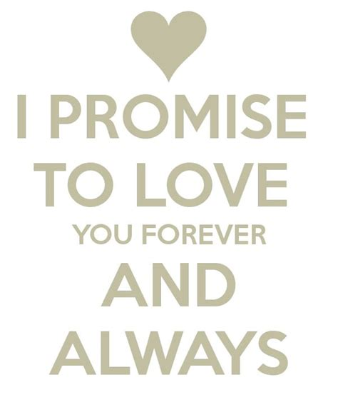 i you forever and always i promise to you forever and always