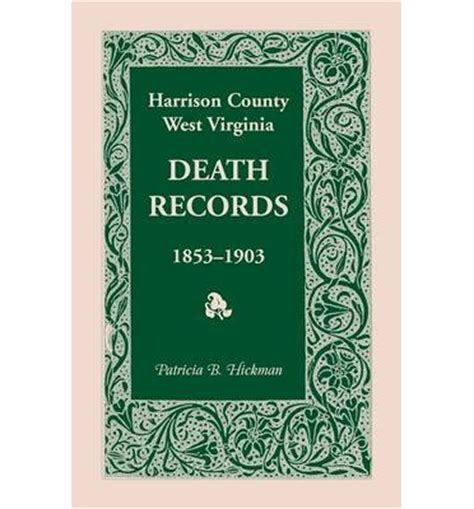 Harrison County Records Harrison County West Virginia Records 1853 1903 B Hickman