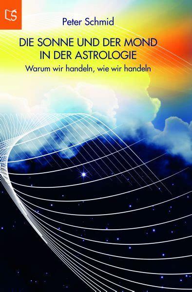 Die Sonne Der Mond Dvd Die Sonne Und Der Mond In Der Astrologie Lebensschritte Verlag