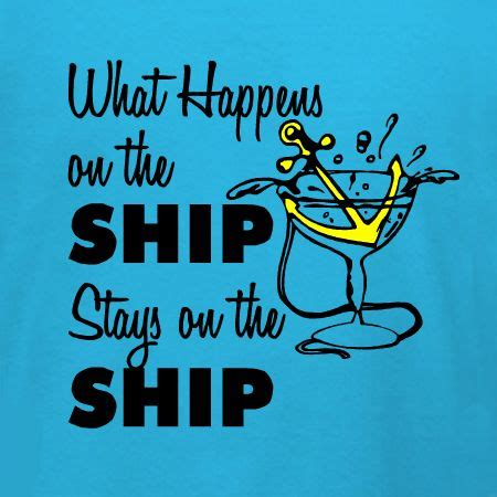 boat party quotes 27 best images about cruise t shirt ideas on pinterest