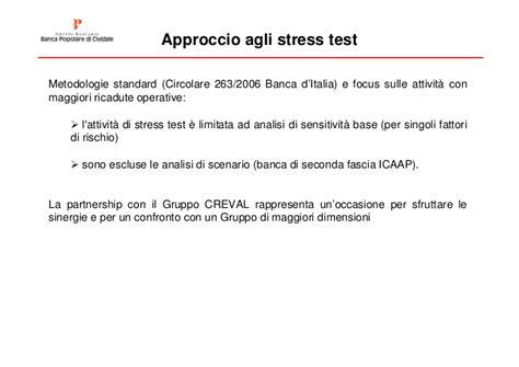 circolare 263 06 d italia stress test l esperienza della popolare di cividale
