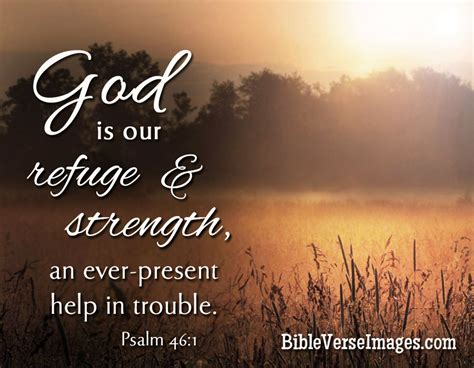 psalms of comfort in times of trouble bible verse psalm 46 1 bible verse images