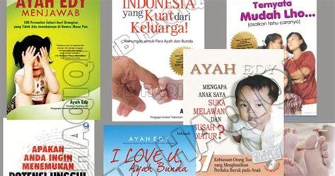 Buku Seri Ayah Bunda zell s for everythings rekomendasi buku parenting