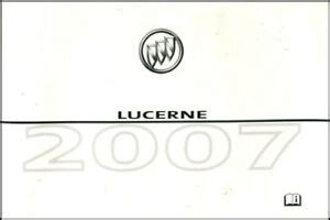 Lucerne 2007 Owners Manual Buick Book Owner S Ebay