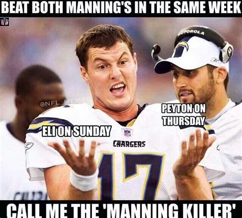 Funny Peyton Manning Memes - san diego chargers philip rivers eli manning peyton manning football memes pinterest