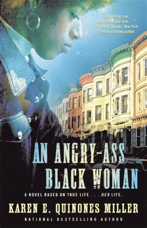 angry black books author quinones miller makes no apologies for title