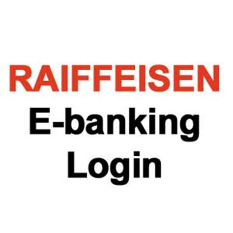 raiffeisen bank login raiffeisen e banking ch global business forum iitbaa