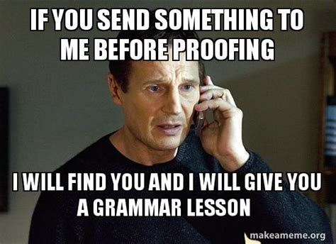 Grammarly Memes - two proofing software tools that will change your life