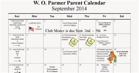 Parent Calendar Welcome To W O Parmer Elementary School September 2014