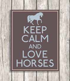 imagenes de keep calm and love horses image associ 233 e cheval pinterest