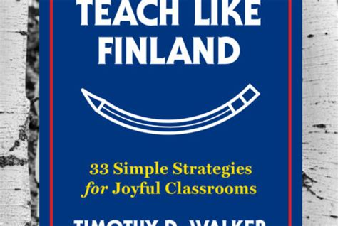 Teach Like Finland grade math tests in american and classrooms