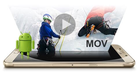 play mov files on android how can i play mov files on android devices transfer