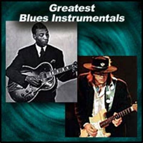 greatest blues instrumentals