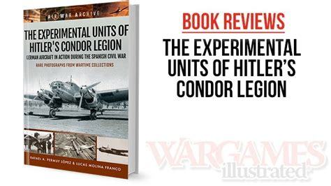 leer the experimental units of hitlers condor legion german aircraft in action during the spanish civil war air war archive libro de texto para descargar wargames illustrated the experimental units of s condor legion