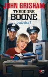 theodore boone the abduction b0051gy0ls th 233 odore boone coupable de john grisham pause lecture