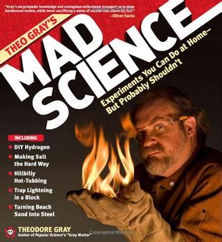7 Self Help Books You Probably Shouldnt Take Seriously by Theo Gray S Mad Science Experiments You Can Do At Home