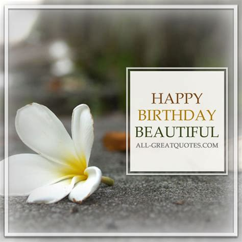 Happy Birthday Beautiful Quotes Beautiful Happy Birthday Images Www Imgkid Com The