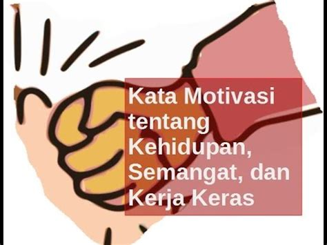 kata motivasi tentang kehidupan semangat  kerja keras