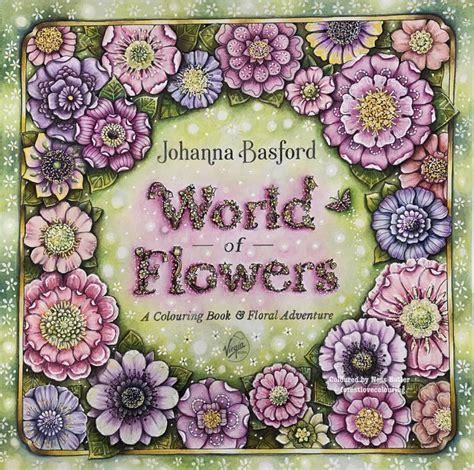 world  flowers johanna basford coloring book ness