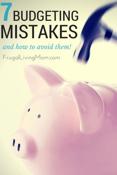 7 Mistakes Make At And How To Avoid Them by Budgeting Tips 7 Budgeting Mistakes And How To Avoid Them