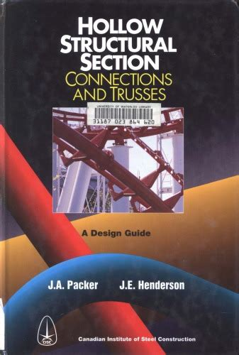 Hollow Structural Section Connections And Trusses A