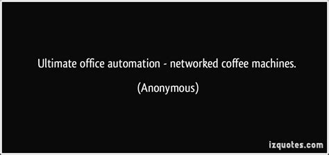 ultimate office automation networked coffee machines
